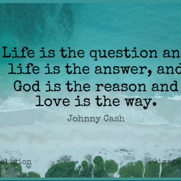 Short Religion Quote by Johnny Cash about Religious,Love Is,And Love for WhatsApp DP / Status, Instagram Story, Facebook Post.