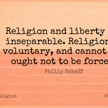 Short Religion Quote by Philip Schaff about Liberty,Inseparable,Ought for WhatsApp DP / Status, Instagram Story, Facebook Post.