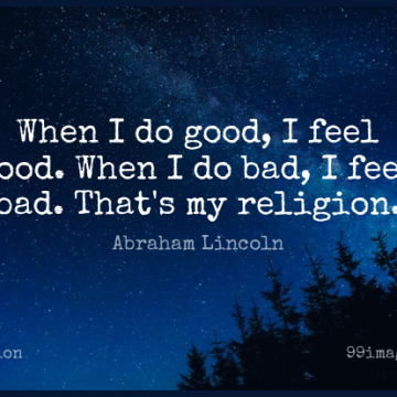 Short Religion Quote by Abraham Lincoln about Inspirational,Positive,Religious for WhatsApp DP / Status, Instagram Story, Facebook Post.