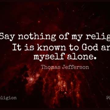 Short Religion Quote by Thomas Jefferson about Known for WhatsApp DP / Status, Instagram Story, Facebook Post.