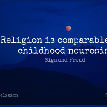 Short Religion Quote by Sigmund Freud about Religious,Childhood,Atheism for WhatsApp DP / Status, Instagram Story, Facebook Post.