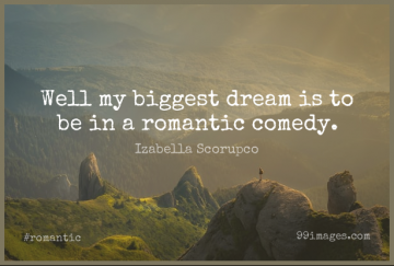 Short Romantic Quote by Izabella Scorupco about Dream,Comedy,Wells for WhatsApp DP / Status, Instagram Story, Facebook Post.