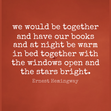 Short Romantic Quote by Ernest Hemingway about Love,Stars,Book for WhatsApp DP / Status, Instagram Story, Facebook Post.