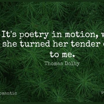 Short Romantic Quote by Thomas Dolby about Eye for WhatsApp DP / Status, Instagram Story, Facebook Post.