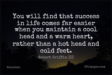Short Success Quote by Robert Griffin III about Heart,Feet,Hot for WhatsApp DP / Status, Instagram Story, Facebook Post.