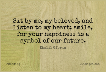 Short Wedding Quote by Khalil Gibran about Heart,Beloved,Our Future for WhatsApp DP / Status, Instagram Story, Facebook Post.