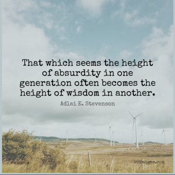 Short Wisdom Quote by Adlai E. Stevenson about Political,Generations,Politics for WhatsApp DP / Status, Instagram Story, Facebook Post.
