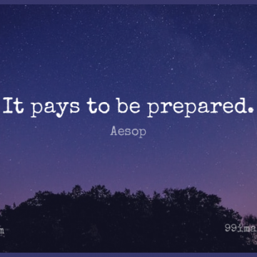 Short Wisdom Quote by Aesop about Wise,Pay,Be Prepared for WhatsApp DP / Status, Instagram Story, Facebook Post.