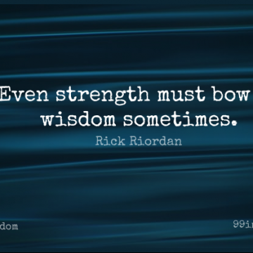 Short Wisdom Quote by Rick Riordan about Inspirational,Understanding,Bows for WhatsApp DP / Status, Instagram Story, Facebook Post.