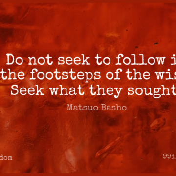 Short Wisdom Quote by Matsuo Basho about Inspirational,Life,Positive for WhatsApp DP / Status, Instagram Story, Facebook Post.