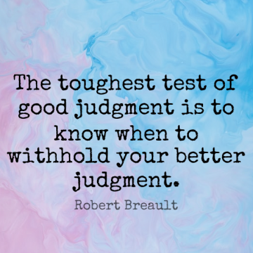 Short Wisdom Quote by Robert Breault about Tests,Judgment,Knows for WhatsApp DP / Status, Instagram Story, Facebook Post.