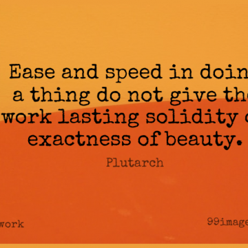 Short Work Quote by Plutarch about Giving,Ease,Speed for WhatsApp DP / Status, Instagram Story, Facebook Post.