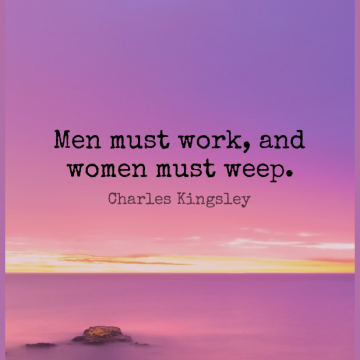 Short Work Quote by Charles Kingsley about Men for WhatsApp DP / Status, Instagram Story, Facebook Post.
